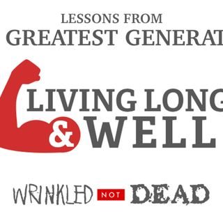 Episode 51. Living Long and Well