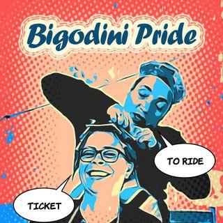 Bigodini Pride #9 -Ticket to Ride