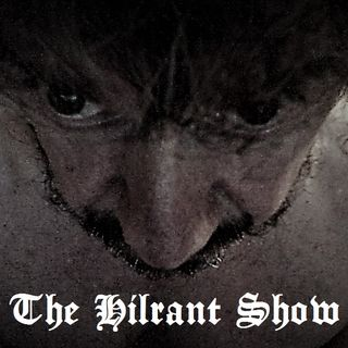 The Hilrant Show EP4 (Are Friends Electronic?)