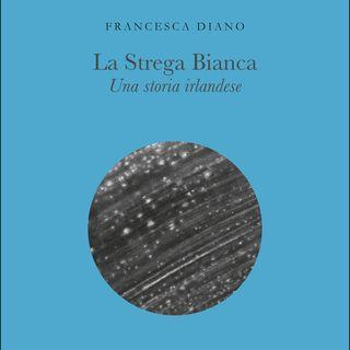 """Francesca Diano """"La Strega Bianca"""""""