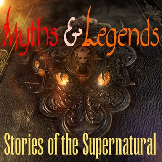 Myths and Legends | Interview with Dr. Rita Louise | Podcast