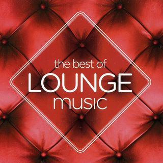 The best of Lounge Music (n°8)