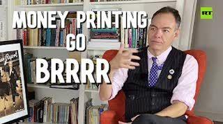 Keiser Report   Money Printing Go Brrrr   E1518
