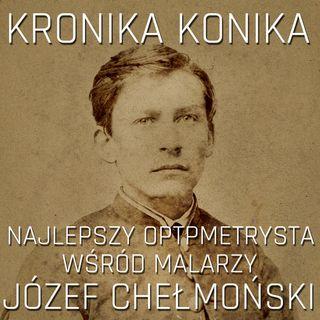 Józef Chełmoński - najlepszy optometrysta wśród malarzy