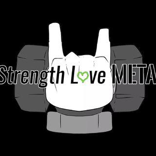 Strength Love Metal