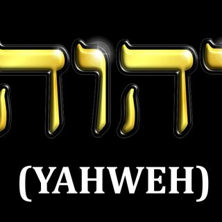 WHO IS YAHWEH
