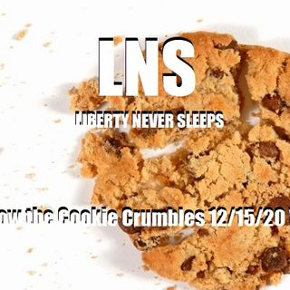 That's How the Cookie Crumbles 12/15/20 Vol.9 #229