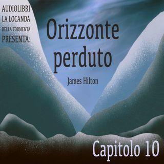 Audiolibro Orizzonte Perduto - Capitolo 10