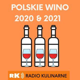 14. Polskie Wino - podsumowanie 2020 i prognozy 2021