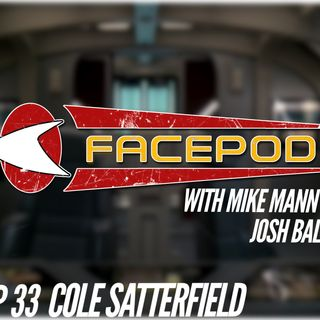 Episode 033 - Cole Satterfield licks the beaters when no one's looking.