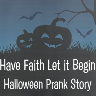 Halloween Prank Story with Brian