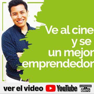 Ve al cine y desarrolla una mentalidad de emprendedor