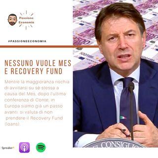 Nessuno vuole Mes e Recovery Fund