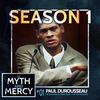 Paul Durousseau, Killer in a Cab (Original Release: 10-31-17)