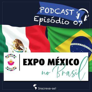 Episodio 07 -> 🇲🇽 México en Brasil