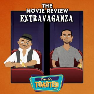 THE MOVIE REVIEW EXTRAVAGANZA - 02-26-2020