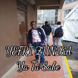 YEFRI ZUÑIGA - Ya Tu Sabe (Feat Pablo)