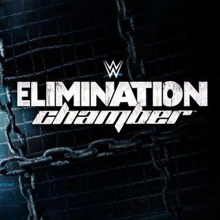 WWE Elimination Chamber Preview & Kiera Hogan