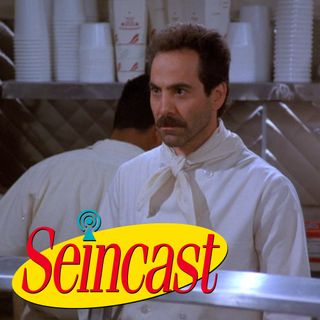 Seincast 116 - The Soup Nazi