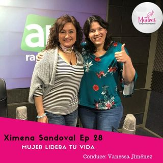 Mujer Lidera Tu Vida ME 28 Ximena Sandoval