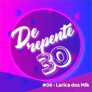 #06 - Larica dos Muleke do DR30