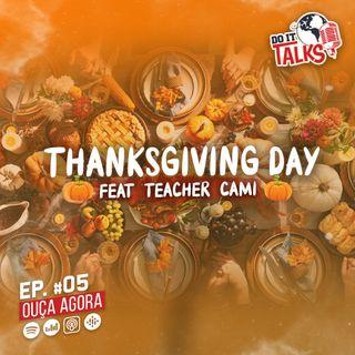 EP #05 - Thanksgiving Day feat. Teacher Cami