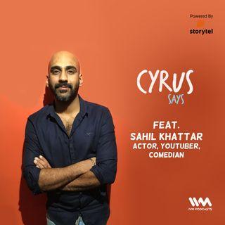Ep. 478: feat. Sahil Khattar