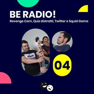 Revenge Corn, Quiz distratti, Twitter e Squid Game