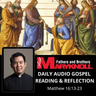 Thursday of the Eighteenth Week in Ordinary Time, Matthew 16:13-23