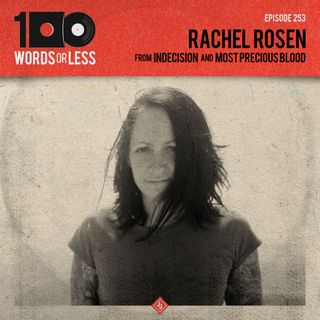 Rachel Rosen from Most Precious Blood/Indecision