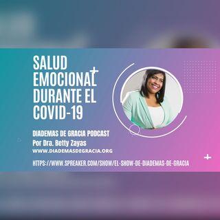Podcast #2 - Salud Emocional durante el COVID-19