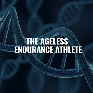 EP. 3: The Ageless Endurance Athlete w/Dr. Dan Brabander, PhD