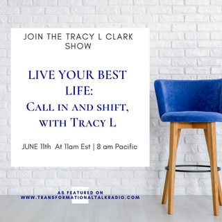 Energy Behind Being Comfortable When Uncomfortable. Call In and Chat With Tracy L