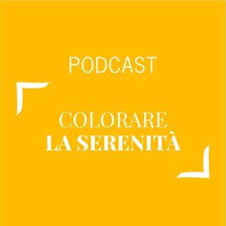 #351 - Colorare la serenità | Buongiorno Felicità!
