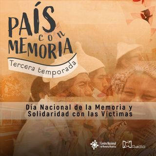 19 País con Memoria - Día Nacional de la Memoria y Solidaridad con las Víctimas