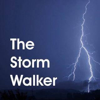 Episode 11 - The Storm Walker
