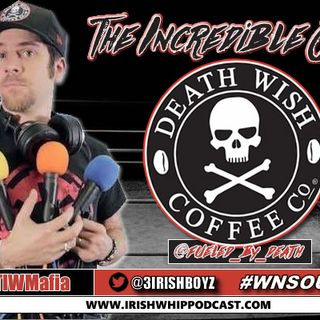 """Episode 262 - Fueled by Deathwish Coffee brings us """"The Incredible Jeff""""!"""