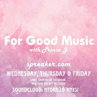 For Good Music With Prince J(Cassper Nyovest's Special)