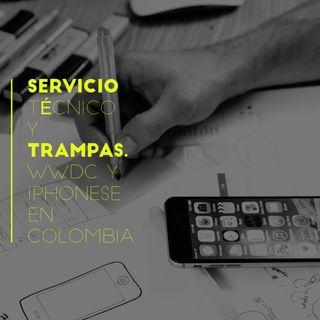 Servicio técnico y trampas, iPhoneSE en Colombia y WWDC 2016