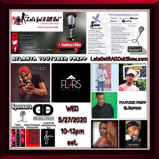 On Demand Special Replay From 05-27-2020 W/ Special Guest YouTuber Prepp and Rap Artist, Audio Engineer and Producer, Jay  Stackz!