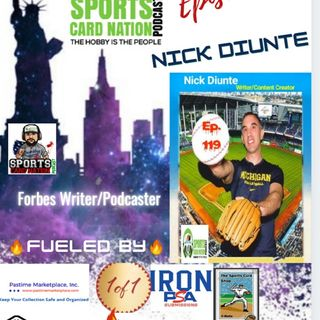 Ep.119 w/Nick Diunte from Forbes/Baseball Happenings