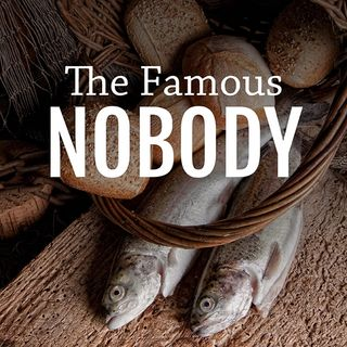 The Famous Nobody