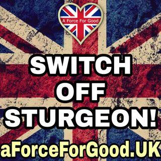 Switch Off Sturgeon