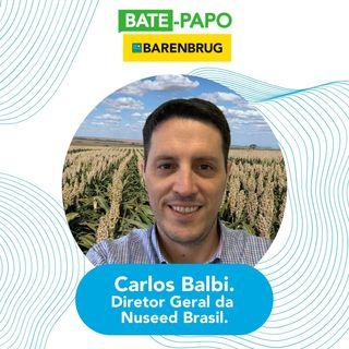 Bate-Papo Barenbrug com o Carlos Balbi, Diretor Geral da Nuseed do Brasil