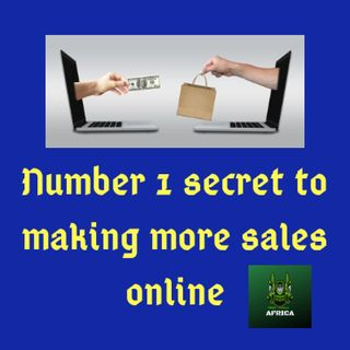 The number one secret to making more sales
