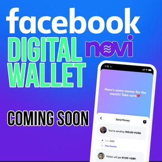 272. Facebook Digital Wallet Ready To Launch | Novi Diem Payment System