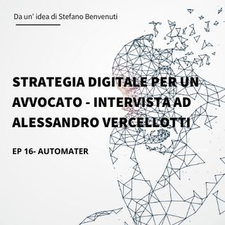 16 - Strategia Digitale con Kartra per un Avvocato - Intervista all'Avv. Alessandro Vercellotti