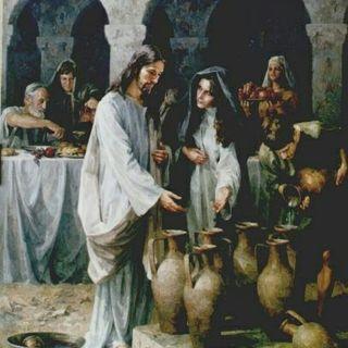 El Primer Milagro de Jesús en las Bodas de Cana - Santo Evangelio según San Juan