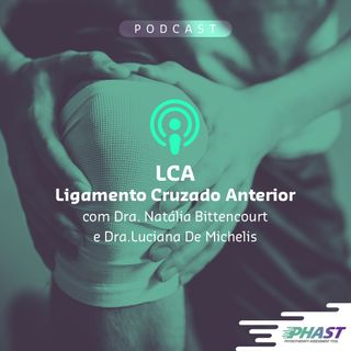 Lesões de LCA no esporte_Fisioterapia PHAST
