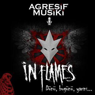 In Flames - Dünü, bugünü ve yarını
